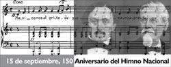 El 150 aniversario del Himno Nacional